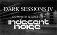 Dark Sessions IV - 22nd August 2011