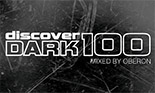 Discover Dark 100 Mixed by Oberon - on sale now