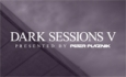 'Dark Sessions V' mixed and compiled by Peter Plaznik