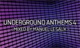 Underground Anthems 4 - Out in September