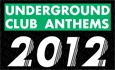 50 Underground Dance Anthems 2012
