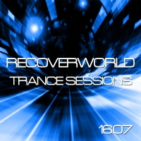 Recoverworld Trance Sessions 16.07
