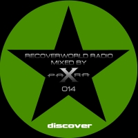 Recoverworld Radio 014 (Mixed by Para X)