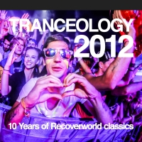 Tranceology 2012 - 10 Years of Recoverworld