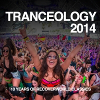 Tranceology 2014 - 10 Years of Recoverworld Classics