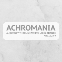 Achromania - A Journey Through White Label Trance, Vol. 7