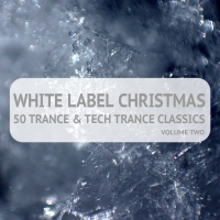 White Label Christmas - 50 Trance & Techtrance Classics Volume Two