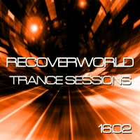 Recoverworld Trance Sessions 16.02