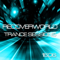 Recoverworld Trance Sessions 16.06