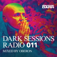 Dark Sessions Radio 011 (Mixed by Oberon)