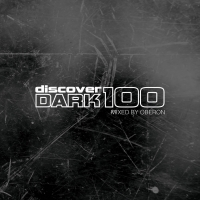 Discover Dark 100 (Mixed by Oberon)