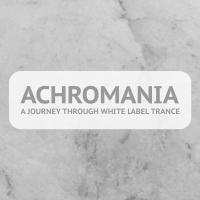 Achromania - A Journey Through White Label Trance