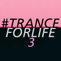 #tranceforlife, Vol. 3