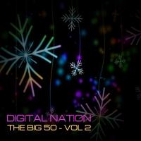Digital Nation - The Big 50, Vol. 2