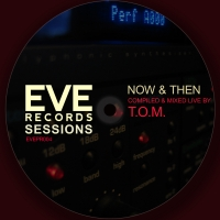 Eve Records Sessions - Now & Then