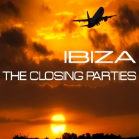 Ibiza - The Closing Parties