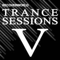 Recoverworld Trance Sessions V