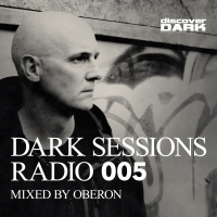 Dark Sessions Radio 005 (Mixed by Oberon)