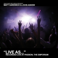 Live As... (Mixed by Matt Hardwick & John Askew)