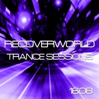 Recoverworld Trance Sessions 16.08