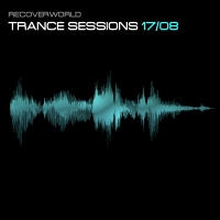 Recoverworld Trance Sessions 17.08