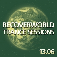 Recoverworld Trance Sessions 13.06