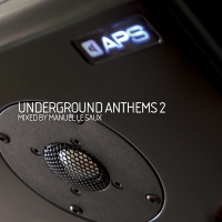Underground Anthems 2 (Mixed by Manuel Le Saux)