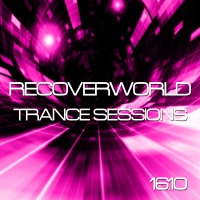 Recoverworld Trance Sessions 16.10