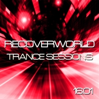 Recoverworld Trance Sessions 16.01