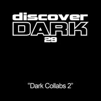 Dark Collabs 2