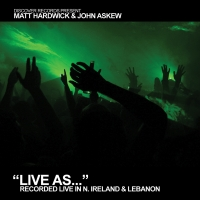 Live As... Volume 3 (Mixed by Matt Hardwick & John Askew)