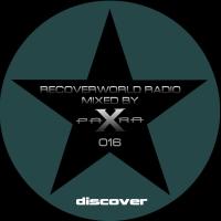 Recoverworld Radio 016