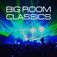 Big Room Classics