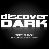 Hold Me Down / Ibiza