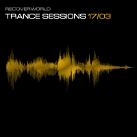 Recoverworld Trance Sessions 17.03