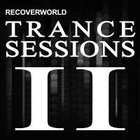 Recoverworld Trance Sessions II