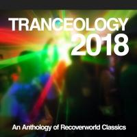 Tranceology 2018: An Anthology of Recoverworld Classics
