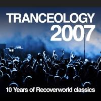 Tranceology 2007: 10 Years of Recoverworld Classics
