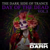 The Dark Side of Trance, Day of the Dead, Vol.5