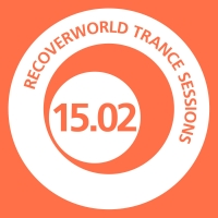 Recoverworld Trance Sessions 15.02