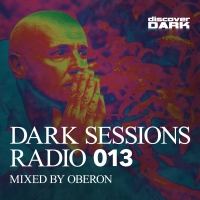 Dark Sessions Radio 013 (Mixed by Oberon)