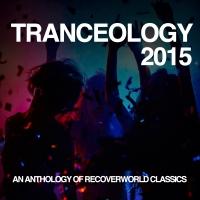 Tranceology 2015: An Anthology of Recoverworld Classics