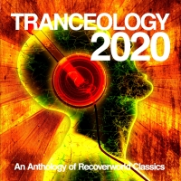 Tranceology 2020: An Anthology of Recoverworld Classics
