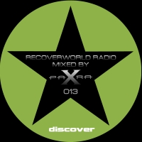 Recoverworld Radio 013 (Mixed by Para X)
