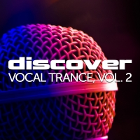 Discover Vocal Trance, Vol. 2