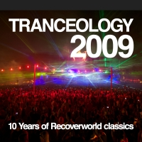 Tranceology 2009 - 10 Years of Recoverworld