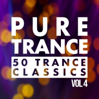 Pure Trance, Vol. 4 - 50 Trance Classics