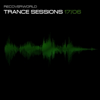 Recoverworld Trance Sessions 17.06