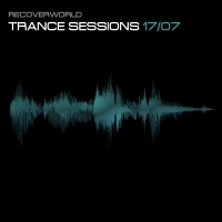 Recoverworld Trance Sessions 17.07
