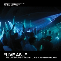 Live As... Volume 5 (Mixed by Greg Downey)